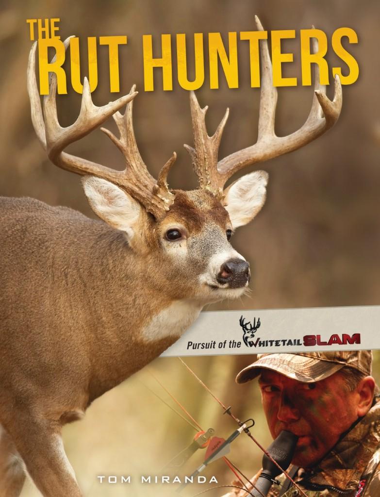 435070cb213e4 Miranda Inspires Hunters to Pursue Deer Hunting's Ultimate Challenge -
