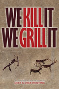 Recipes are from the We Kill It We Grill It book