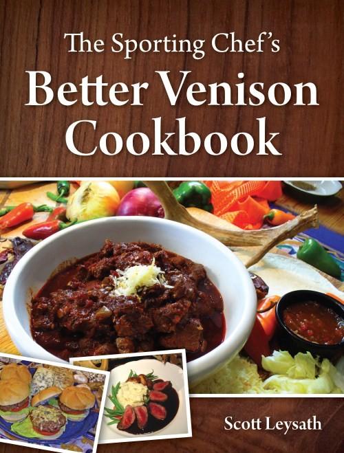 The sporting chefs better venison cookbook como ganhar bitcoins jogando ps2